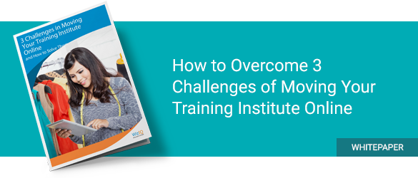 How to overcome 3 challenges of Moving Your Training Institute Online